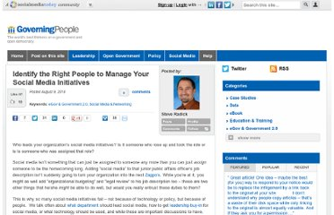 http://governingpeople.com/steveradick/16225/identify-right-people-manage-your-social-media-initiatives