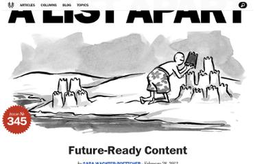 http://alistapart.com/article/future-ready-content