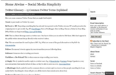 http://stoneatwine.wordpress.com/2010/03/10/twitter-glossary-15-common-twitter-terms-explained/