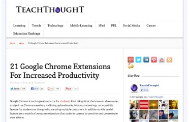 http://www.teachthought.com/technology/21-google-chrome-extensions-for-increased-productivity/
