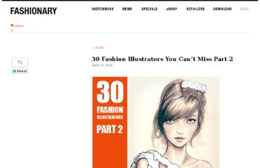 http://fashionary.org/blog/30-fashion-illustrators-part2/