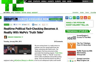 http://techcrunch.com/2013/01/29/realtime-political-fact-checking-becomes-a-reality-with-wapos-truth-teller/