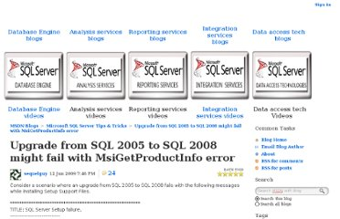 http://blogs.msdn.com/b/sqlserverfaq/archive/2009/06/13/upgrade-from-sql-2005-to-sql-2008-might-fail-with-msigetproductinfo-error.aspx