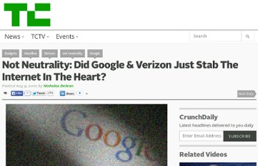 http://techcrunch.com/2010/08/09/not-neutrality-did-google-verizon-just-stab-the-internet-in-the-heart/