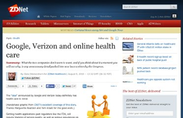 http://www.zdnet.com/blog/healthcare/google-verizon-and-online-health-care/3909