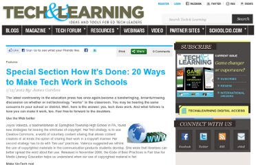 http://www.techlearning.com/features/0039/special-section-how-its-done-20-ways-to-make-tech-work-in-schools/52120