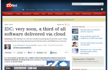 http://www.zdnet.com/blog/service-oriented/idc-very-soon-a-third-of-all-software-delivered-via-cloud/5474