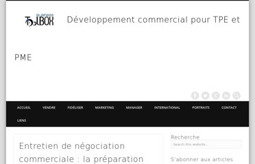 http://blog.businesstoolbox.fr/entretien-de-negociation-commerciale-la-preparation/
