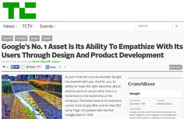 http://techcrunch.com/2013/01/30/googles-no-1-asset-is-its-ability-to-empathize-with-its-users-through-design-and-product-development/