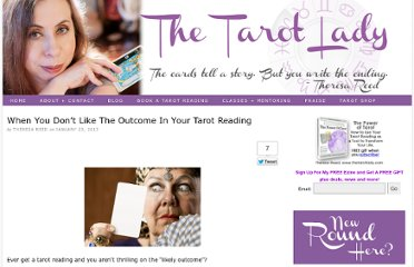 http://www.thetarotlady.com/when-you-dont-like-the-outcome-in-your-tarot-reading/