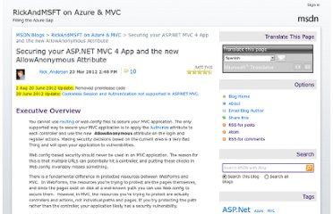 http://blogs.msdn.com/b/rickandy/archive/2012/03/23/securing-your-asp-net-mvc-4-app-and-the-new-allowanonymous-attribute.aspx