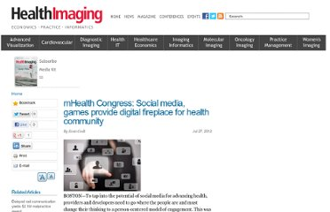 http://www.healthimaging.com/topics/practice-management/mhealth-congress-social-media-games-provide-digital-fireplace-health-community
