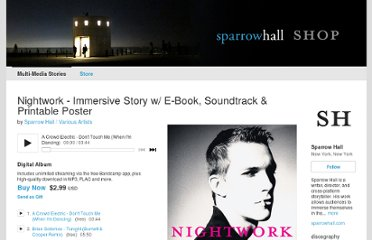 http://sparrowhall.bandcamp.com/album/nightwork-immersive-story-w-e-book-soundtrack-printable-poster