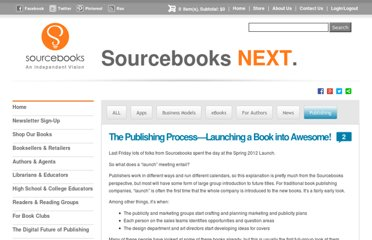 http://www.sourcebooks.com/blog/the-publishing-processlaunching-a-book-into-awesome.html