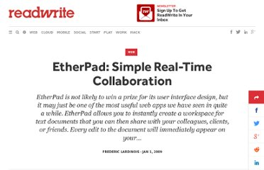 http://readwrite.com/2009/01/01/etherpad_real_time_collaboration_redux