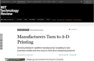 http://www.technologyreview.com/news/424718/manufacturers-turn-to-3-d-printing/