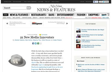 http://nymag.com/daily/intelligencer/2011/07/new_media_innovators.html