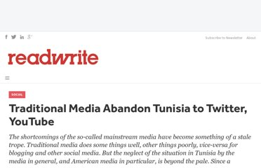 http://readwrite.com/2011/01/12/traditional_media_abandon_tunisia_to_twitter_youtu