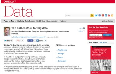 http://strata.oreilly.com/2010/09/the-smaq-stack-for-big-data.html