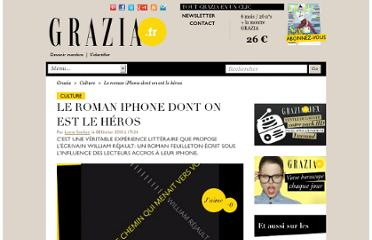 http://www.grazia.fr/culture/articles/le-roman-iphone-dont-on-est-le-heros-31856
