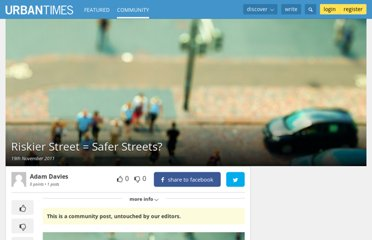 http://urbantimes.co/2011/11/riskier-street-safer-streets/