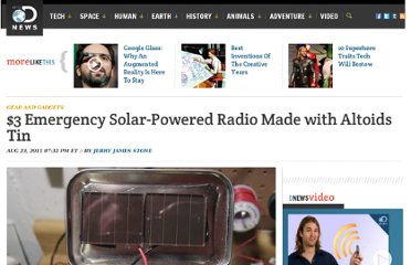 http://news.discovery.com/tech/gear-and-gadgets/3-emergency-solar-powered-radio-made-with-altoids-tin.htm