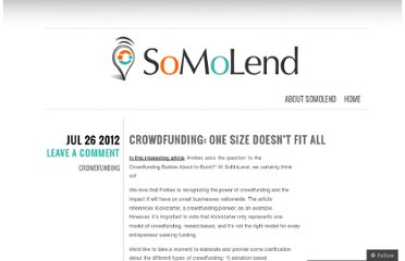 http://blog.somolend.com/2012/07/26/crowdfunding-one-size-doesnt-fit-all/