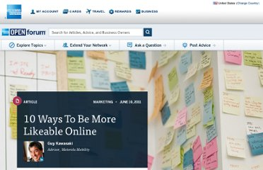 http://www.openforum.com/articles/10-ways-to-be-more-likeable-online/
