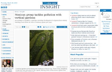 http://www.thestar.com/news/insight/2012/04/13/mexican_group_tackles_pollution_with_vertical_gardens.html#.T4rgPIN0Zoc.facebook
