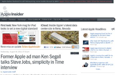 http://appleinsider.com/articles/12/08/08/former_apple_ad_man_ken_segall_talks_steve_jobs_simplicity_in_time_interview