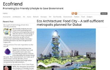http://www.ecofriend.com/eco-architecture-food-city-a-self-sufficient-metropolis-planned-for-dubai.html
