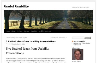 http://www.usefulusability.com/5-radical-ideas-from-usability-presentations/