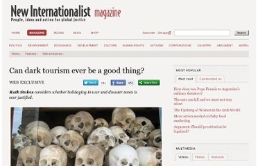 http://newint.org/features/web-exclusive/2013/01/21/dark-tourism/