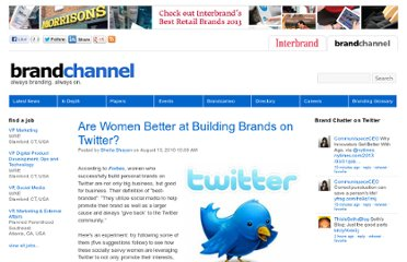 http://www.brandchannel.com/home/post/2010/08/10/Women-Better-Brand-Builders-on-Twitter.aspx
