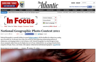 http://www.theatlantic.com/infocus/2011/11/national-geographic-photo-contest-2011/100187/#