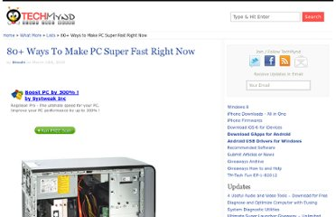 http://www.techmynd.com/80-ways-make-pc-fast/