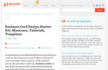 http://www.smashingmagazine.com/2010/08/09/business-card-design-starter-kit-showcase-tutorials-templates/