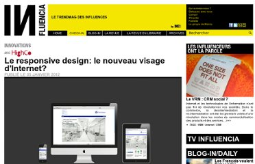 http://www.influencia.net/fr/rubrique/check-in/innovations,responsive-design-nouveau-visage-internet,41,2250.html