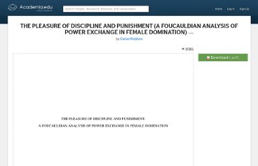 http://www.academia.edu/1604398/THE_PLEASURE_OF_DISCIPLINE_AND_PUNISHMENT_A_FOUCAULDIAN_ANALYSIS_OF_POWER_EXCHANGE_IN_FEMALE_DOMINATION_