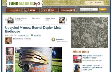 http://www.junkmarketstyle.com/item/40300/upcycled-minnow-bucket-duplex-metal-birdhouse