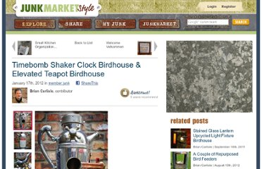 http://www.junkmarketstyle.com/item/37634/timebomb-shaker-clock-birdhouse-elevated-teapot-birdhouse