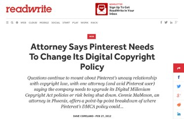 http://readwrite.com/2012/02/26/attorney_says_pinterest_needs_to_change_it_digital
