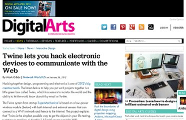 http://www.digitalartsonline.co.uk/news/interactive-design/twine-lets-you-hack-electronic-devices-communicate-with-web/