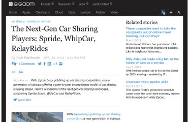 http://gigaom.com/2010/04/28/the-next-gen-car-sharing-players-spride-whipcar-relayrides/