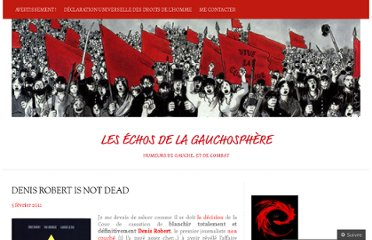 http://gauchedecombat.com/2011/02/05/denis-robert-is-not-dead/