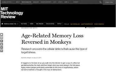 http://www.technologyreview.com/news/424830/age-related-memory-loss-reversed-in-monkeys/