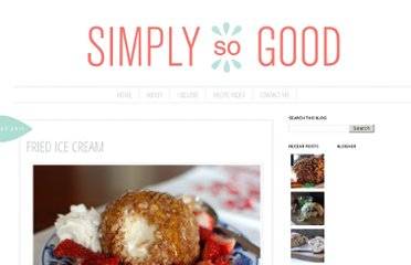 http://www.simplysogood.com/2011/05/fried-ice-cream.html