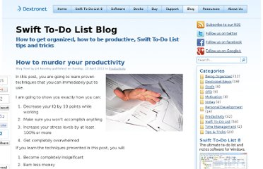 http://www.dextronet.com/blog/how-to-murder-your-productivity/