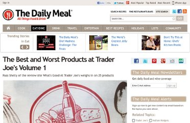 http://www.thedailymeal.com/best-and-worst-products-trader-joes-volume-1