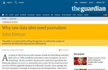 http://www.guardian.co.uk/commentisfree/libertycentral/2010/aug/11/raw-data-journalism-wikileaks